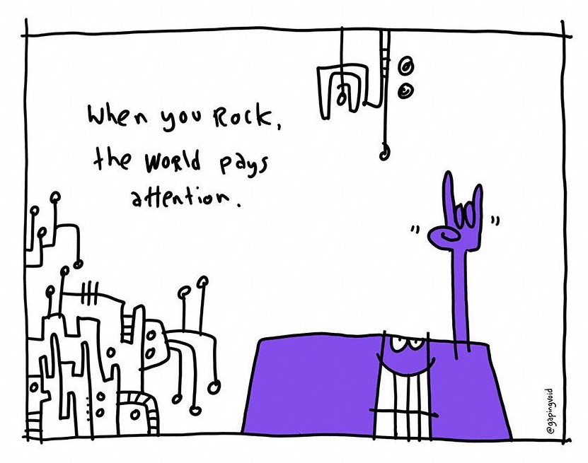 when you rock - gapingvoid